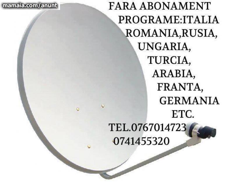 ANTENE FARA ABONAMENT-0767014723 Bistrita - Anunturi