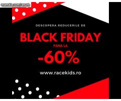 Black Friday a inceput pe www.racekids.ro cu reduceri de pana la 60%